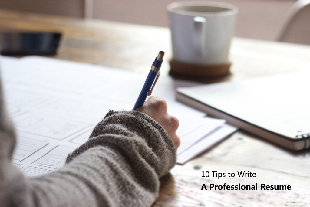 10 Tips to Write a Professional Resume