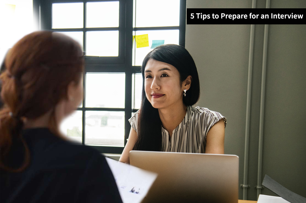 5 Tips to Prepare for an Interview