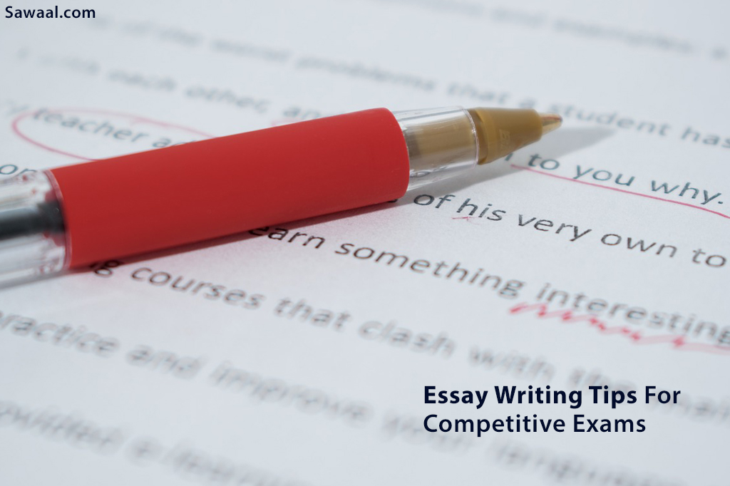 Tips for Writing Essays in a Competitive Examination
